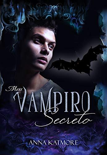 Mi Vampiro Secreto de Anna Katmore