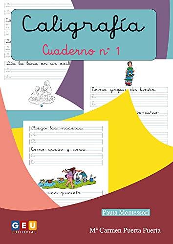 Caligrafía Montessori Cuaderno 1: Primeros Trazos Iniciación A La escritura   Editorial Geu: Caligrafía Educación Infantil (Montessori 3 años)