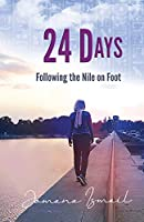 24 Days: Following the Nile on Foot