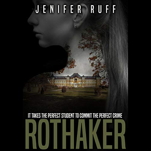 Rothaker: A Dark Psychological Suspense Novel cover art