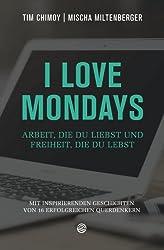 Tim Chimoy: I love Mondays