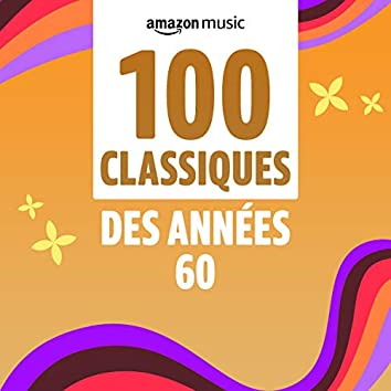 100 Classiques des années 60