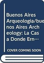 """Buenos Aires Arqueologia/buenos Aires Archeology: La Casa Donde Ernesto Sabato Ambiento """"sobre Heroes Y Tumbas""""/the House ..."""