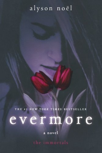 [(Evermore)] [Author: Alyson Noel] published on (February, 2009)