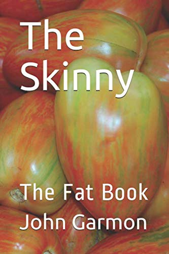 The Skinny: The Fat Book
