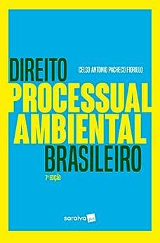 Direito Processual Ambiental Brasileiro