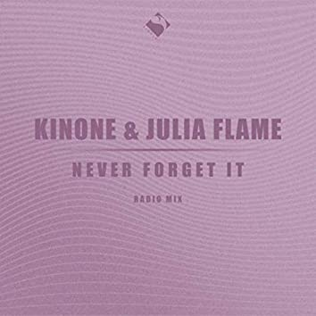 Never Forget It (Radio Mix)