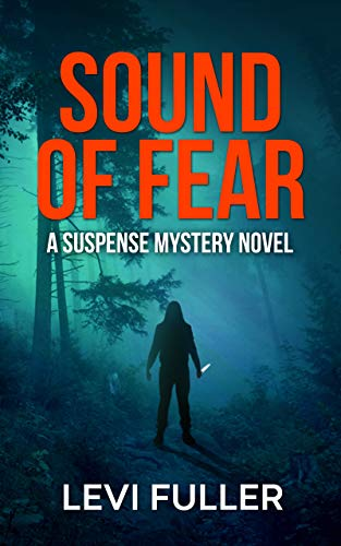 Sound Of Fear by Levi Fuller ebook deal