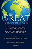 The Great Convergence: Environmental Histories of BRICS