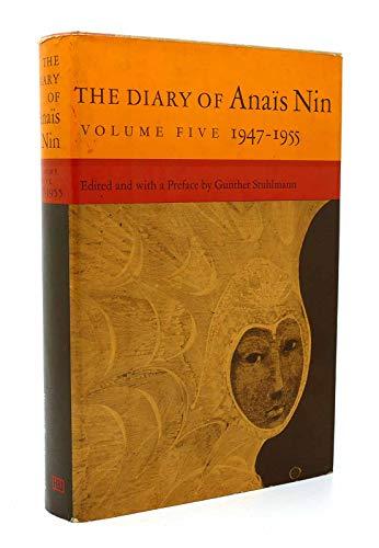 The Diary of Anais Nin, Vol. 5: 1947-1955