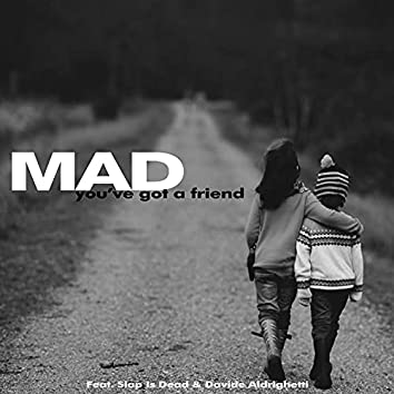 You've Got a Friend (Soul Version)