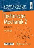Technische Mechanik 2: Elastostatik - Dietmar Gross
