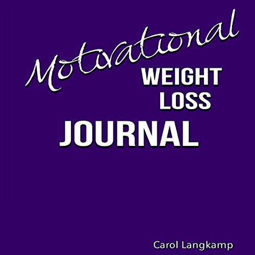 Motivational Weight Loss Journal audiobook cover art