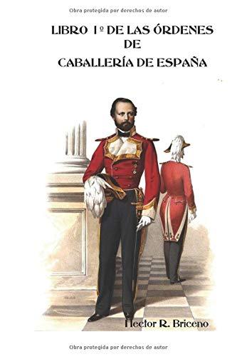 Libro 1º de las Órdenes de Caballería de España