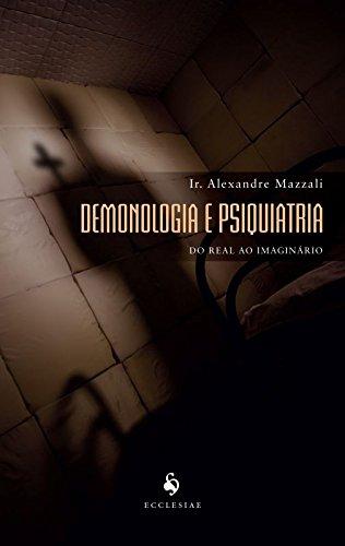 Demonologia e Psiquiatria: do Real ao Imaginário