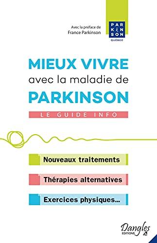 Mieux vivre avec la maladie de Parkinson - Le guide info