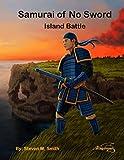 Samurai Of No Sword: Island Battle