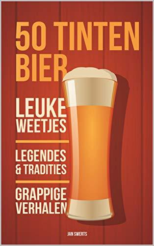 50 Tinten Bier (Dutch Edition)