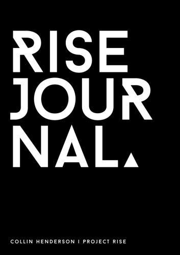 Rise Journal: A Simple Yet Powerful System to Be the Best Version of You Each Day
