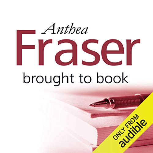 Brought to Book Audiobook By Anthea Fraser cover art