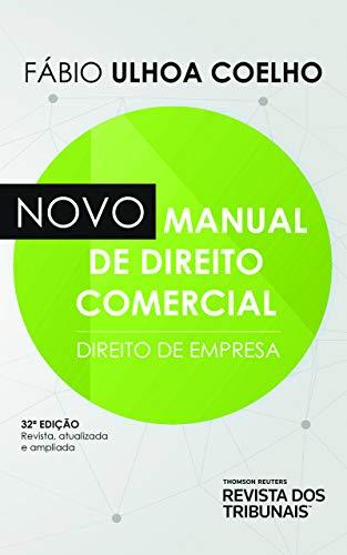 Novo Manual De Direito Comercial 32º Edição
