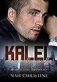 KALEL - Minha melhor escolha