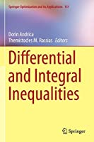 Differential and Integral Inequalities (Springer Optimization and Its Applications, 151)