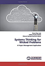 Systems Thinking for Wicked Problems: A Project Management Application