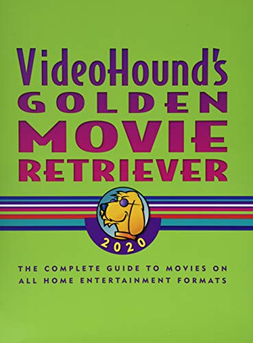 Videohound's Golden Movie Retriever 2020: The Complete Guide to Movies on Vhs, DVD, and Hi-Def Formats