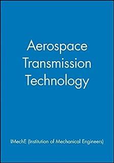 Aerospace Transmission Technology (IMechE Seminar Publications)