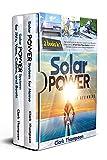 Solar Power for Beginners: 2 Books in 1 The...