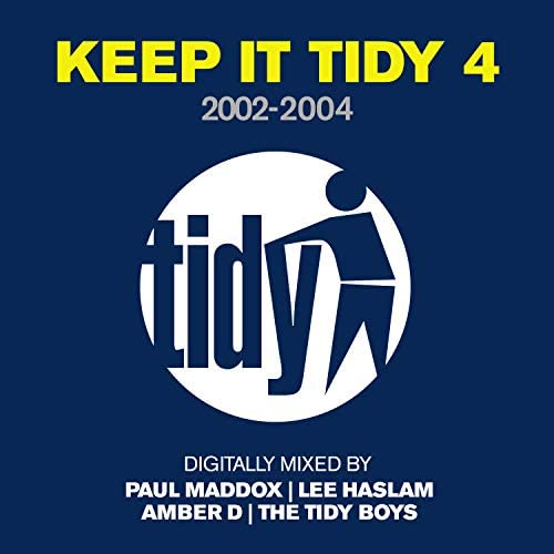 Paul Maddox, Lee Haslam, Amber D & The Tidy Boys