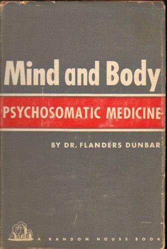 Mind and Body Psychosomatic Medicine