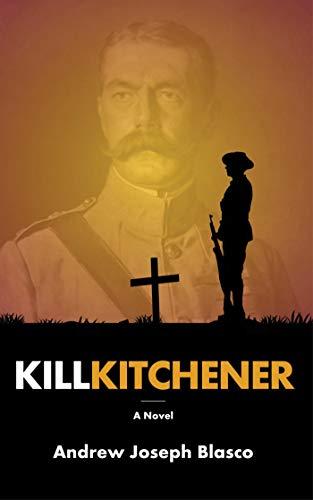 Kill Kitchener (English Edition)