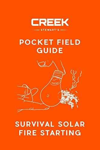 Pocket Field Guide: Survival Solar Fire Starting