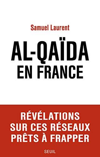 Al-Qaïda en France (DOCUMENTS (H.C))