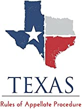 Texas Rules of Appellate Procedure: 2017