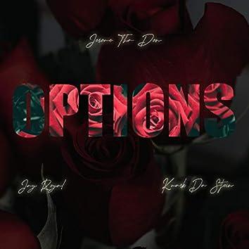 Options (feat. Jay Royal & Kmark Da Stein)