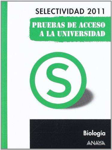 Biología. Pruebas de Acceso a la Universidad. (Selectividad/PAU 2011)
