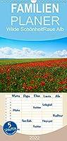 Wilde Schoenheit - Raue Alb - Familienplaner hoch (Wandkalender 2022 , 21 cm x 45 cm, hoch): Wunderschoene Impressionen von der Schwaebischen Alb, die diese raue, einzigartige Landschaft treffend charakterisieren (Monatskalender, 14 Seiten )