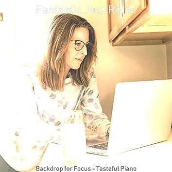 Backdrop for Focus - Tasteful Piano