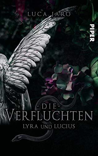 Die Verfluchten. Lucius und Lyra: Ein düsterer Fantasyroman um die Macht der Liebe und des Todes (Kadask, Band 1)
