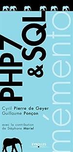 PHP 7 et SQL - Mémento de Guillaume Ponçon