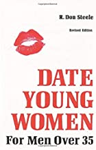 DATE YOUNG WOMEN: UPDATED FOR 21 CENTURY
