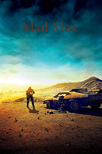 Mad Max: Lined notebook, gift book, writing notebook, notebook, diary, composition book