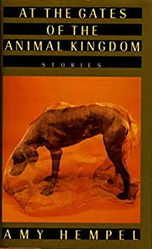 At the Gates of the Animal Kingdom: Stories 0140149023 Book Cover