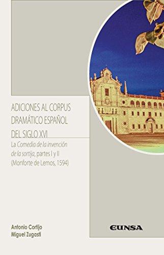 ADICIONES AL CORPUS DRAMÁTICO ESPAÑOL DEL SIGLO XVI (LITERATURA HISPÁNICA)