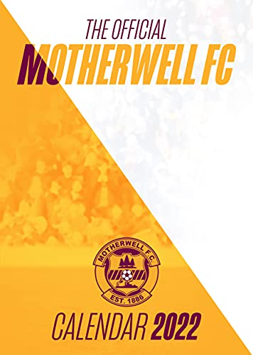The Official Motherwell FC A3 Calendar 2022