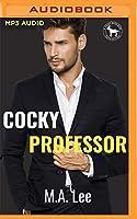 Cocky Professor: A Hero Club Novel