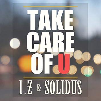 Take care of U